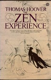 The Zen Experience (A Plume book)